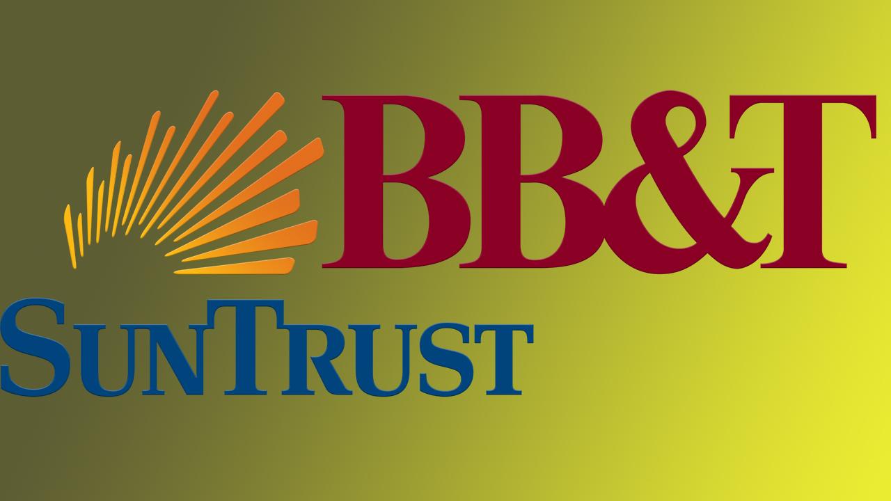 SunTrust, BB&T $66B deal creates Truist, CEO talks future